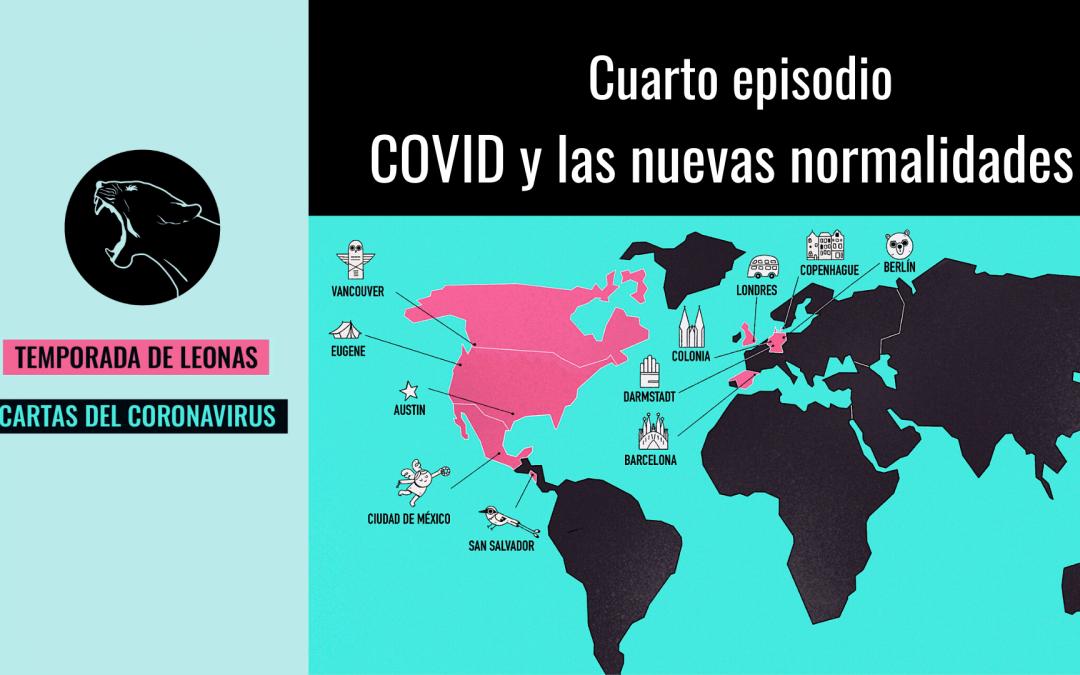 COVID y las nuevas normalidades