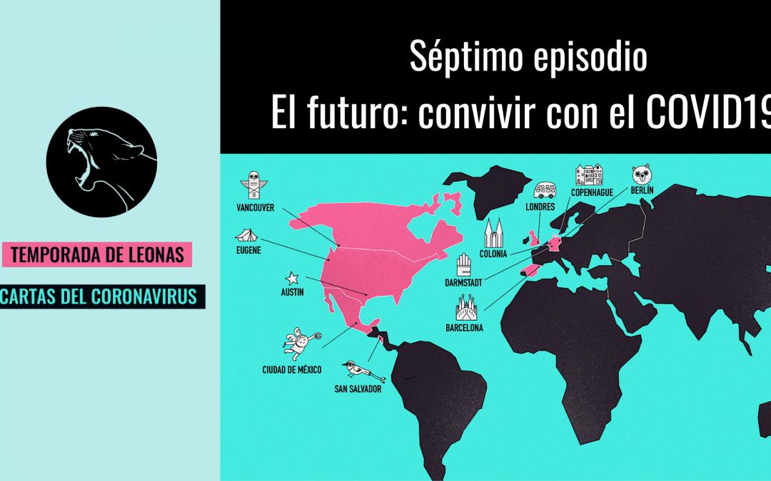 El futuro: convivir con el COVID19