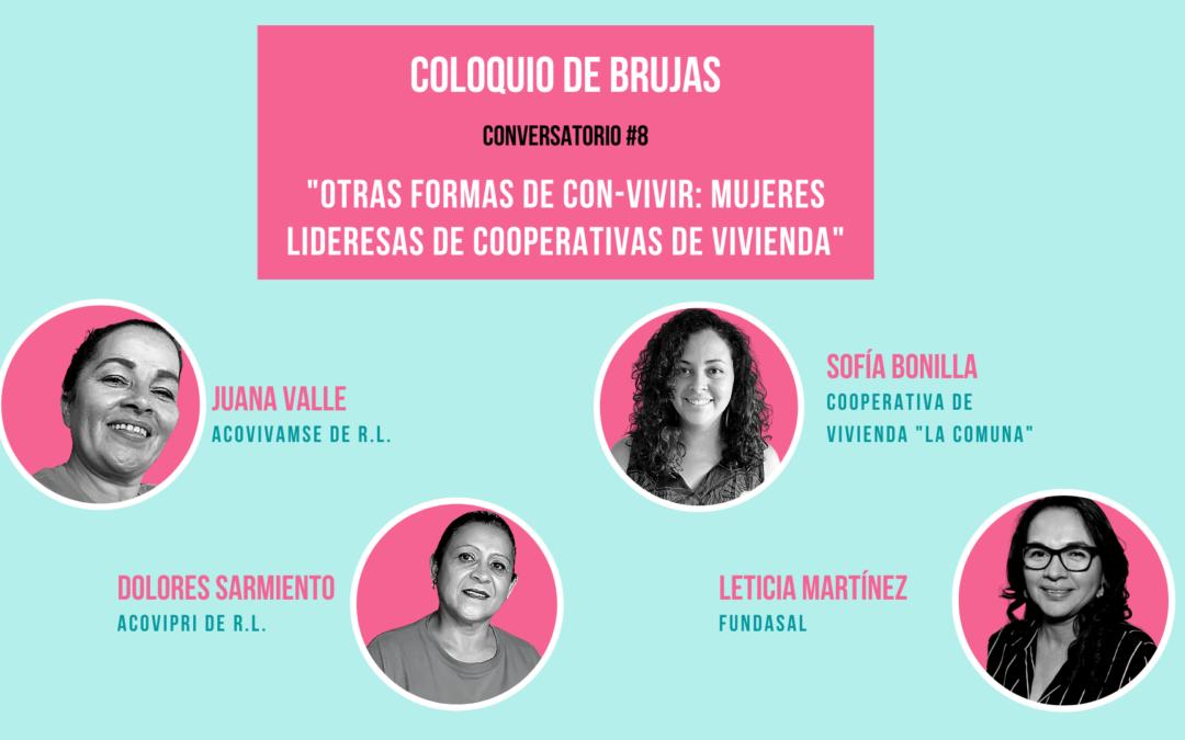 Coloquio de Brujas 8 – Otras formas de convivir: mujeres lideresas de cooperativas de vivienda